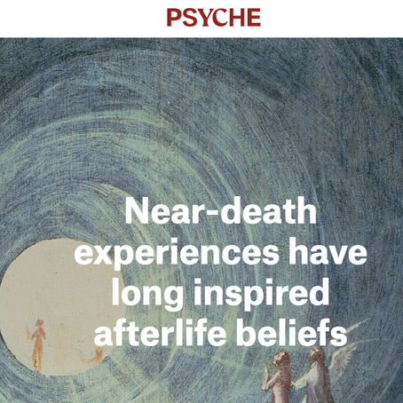 """Article on Aeon+Psyche: """"Near-death experiences have long inspired afterlife beliefs."""""""