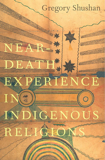 Buy the new book by Gregory Shushan: Near-Death Experience in Indigenous Religions.