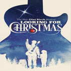 Clint Black's Looking For Christmas
