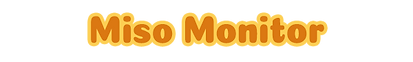 Miso Monitor label.png