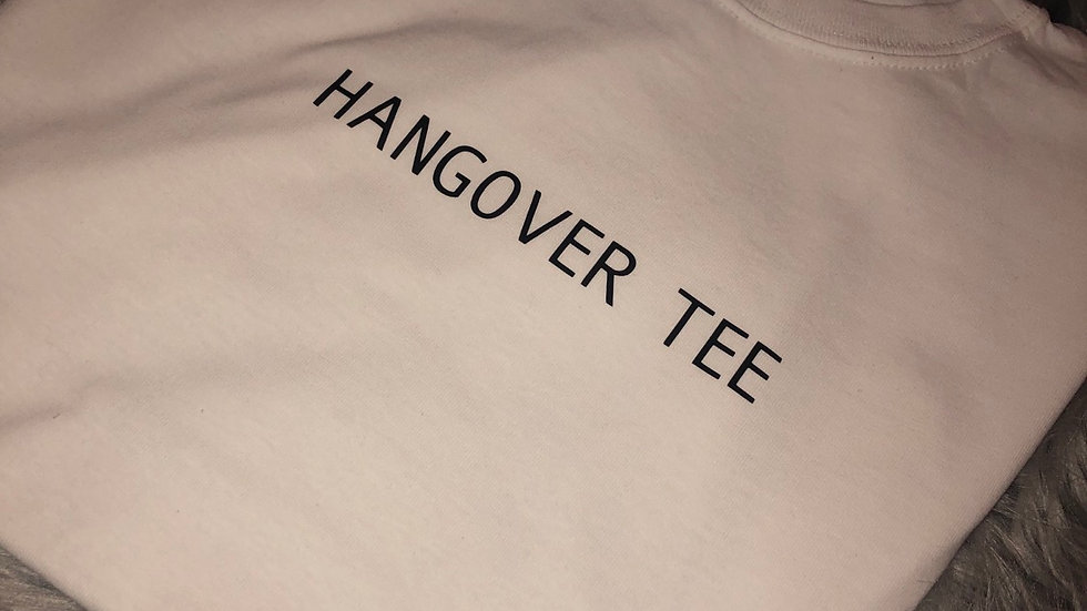 'Hangover' Tee
