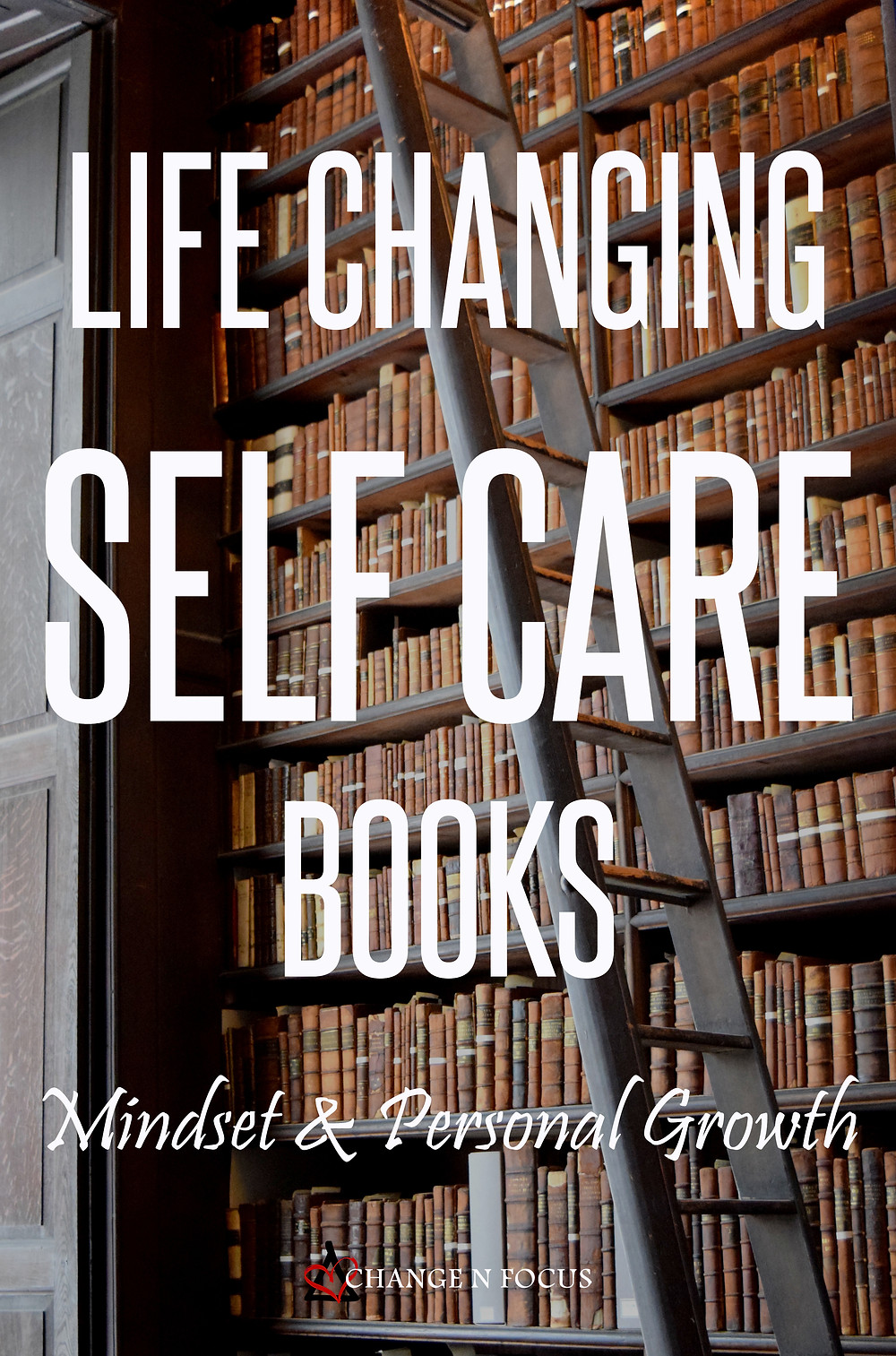 Life Changing Self Care Books Mindset & Personal Growth Pin