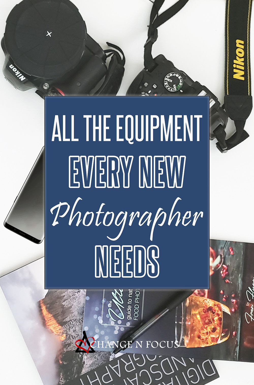 all equipment ever new photographer needs