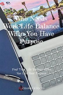 ChangeNFocus-work-life-balance-purpose.j
