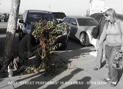 SanFrancisco-BushMan-StreetPerformer-Cal