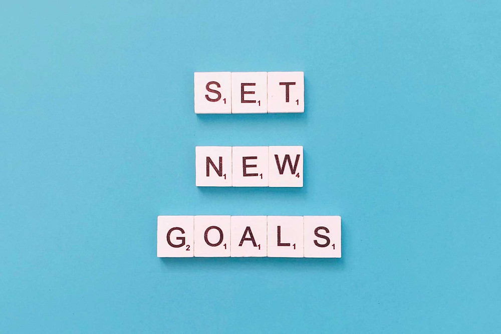 SET NEW GOALS