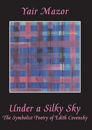 Under a Silk Sky; The Symbolist Poetry o