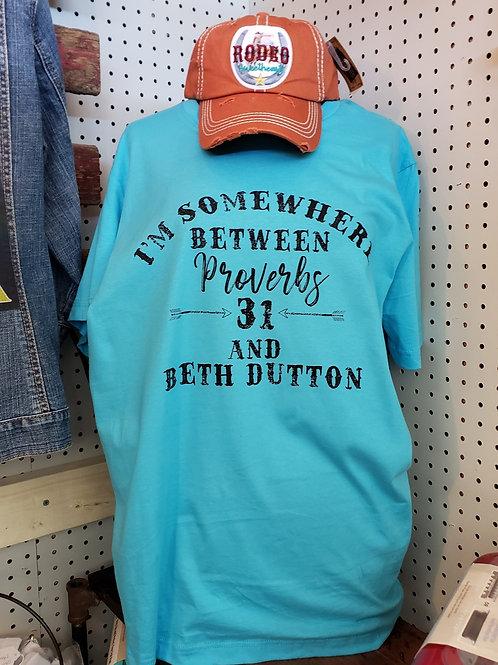 Proverbs 31 & Beth DuttonTee