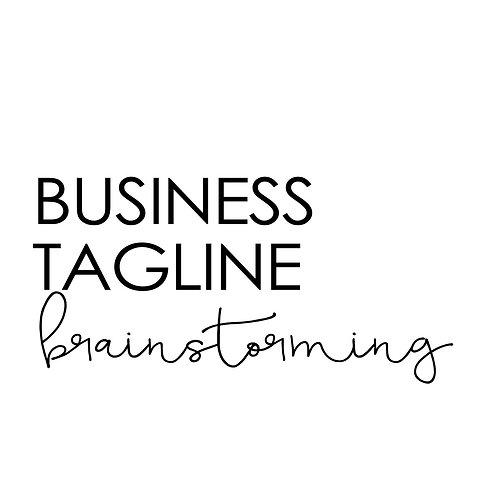 Business Tagline Brainstorming