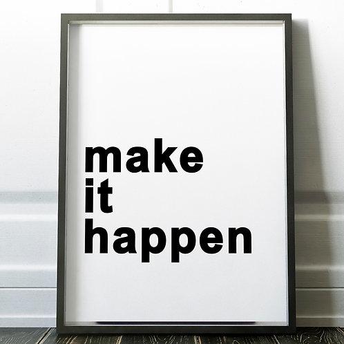 Make it Happen Art Print 18x24