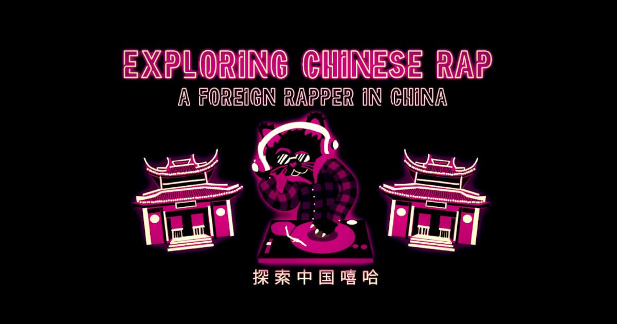 Exploring Chinese Rap | China Rap Blog | China