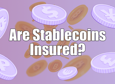 Are Stablecoins Insured?