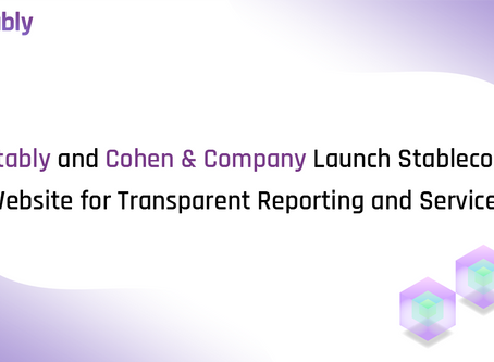 Stably and Cohen & Company Launch Stablecoin Website for Transparent Reporting and Services