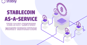 Stablecoin-as-a-Service: The 21st Century Money Revolution