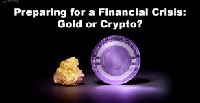 Preparing for a Financial Crisis: Gold or Crypto?