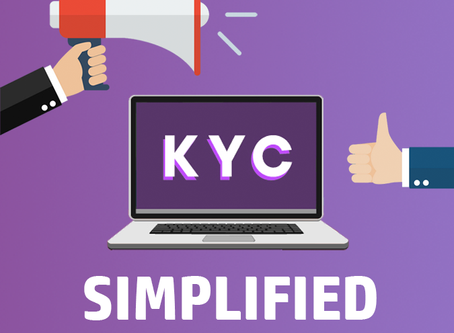 Our KYC Process Has Been Simplified