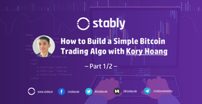 How to Build a Simple Bitcoin Trading Algorithm with Kory Hoang (Part 1/2)