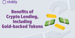 Benefits of Crypto Lending, Including Gold-backed Tokens