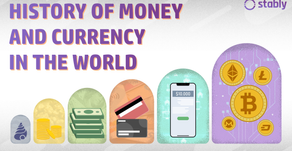 History of Money and Currency in the World