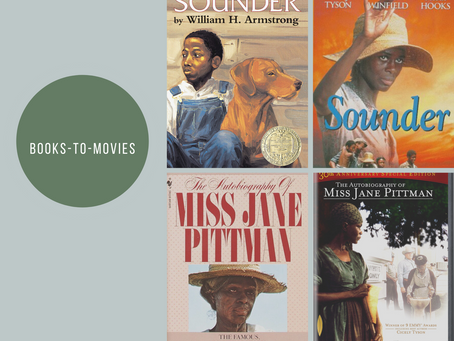 Books - To - Movies: Sounder and The Autobiography of Miss Jane Pittman