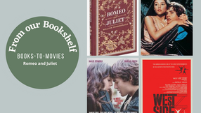 Books - To - Movies: Romeo and Juliet