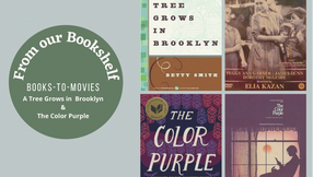 Books - To - Movies: A Tree Grows in Brooklyn and The Color Purple