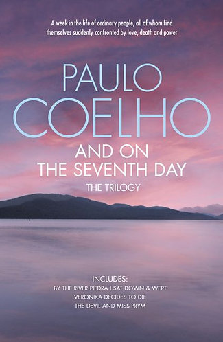 And On The Seventh Day Trilogy; Paulo Coelho
