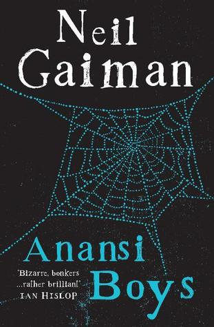 Anansi Boys; Neil Gaiman