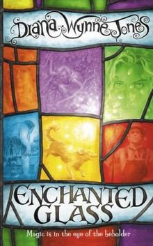 Enchanted Glass; Diana Wynne Jones