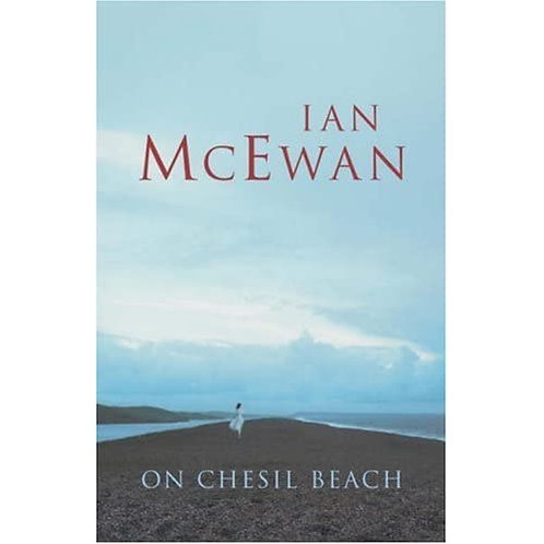 On Chesil Beach; Ian McEwan