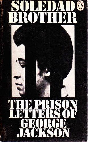 Soledad Brother, The Prison Letters of George Jackson; George Jackson