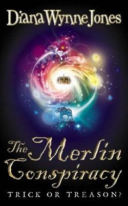 The Merlin Conspiracy; Diana Wynne Jones