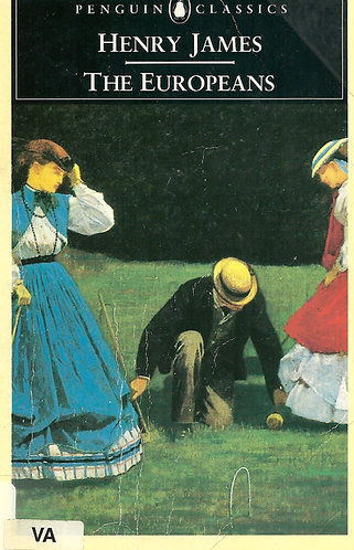 The Europeans; Henry James