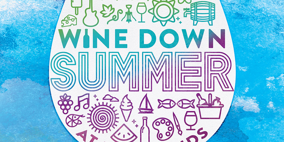 ***CANCELLED***  Wine Down Summer at Riverwinds