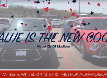 "Metro Kia Of Madison ""Value Is The New Cool"""