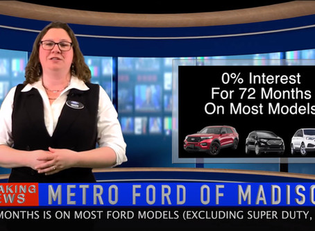 Right Now Is A Great Time To Buy At Metro Ford Of Madison