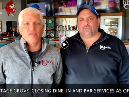 BB JACK'S COTTAGE GROVE- CLOSING DINE-IN AND BAR SERVICES