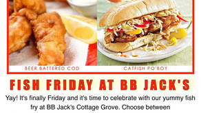 Fish Friday At BB Jack's Cottage Grove.