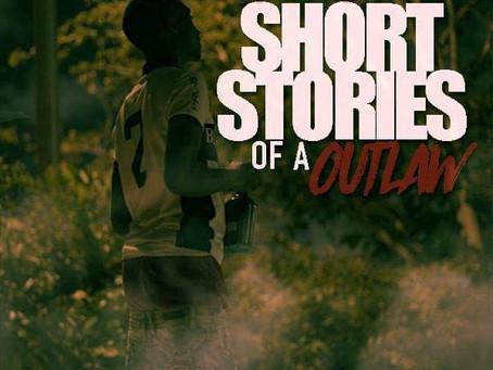"""La Dubb """"Short Stories Of A Outlaw"""""""