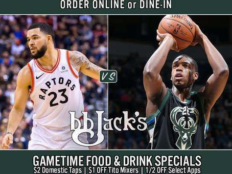 Bucks Vs Raptors @6:30pm -BB Jacks CG