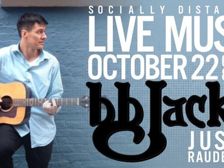 Justin Raudebush Performing live 10/22/20