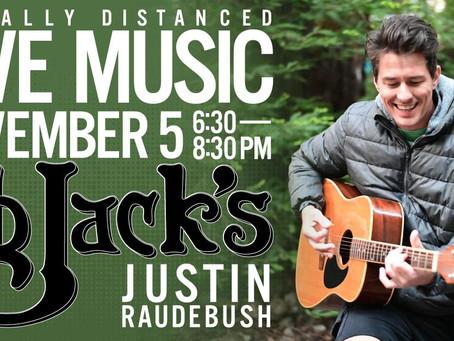 Justin Raudebush Performing Live 11/5/20