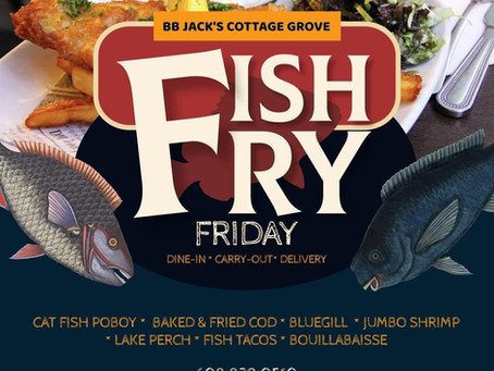 It's Fish Friday At BB Jack's