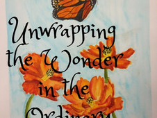 Unwrapping the Wonder in the Ordinary