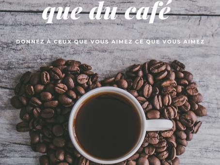 Je t'aime autant que du café