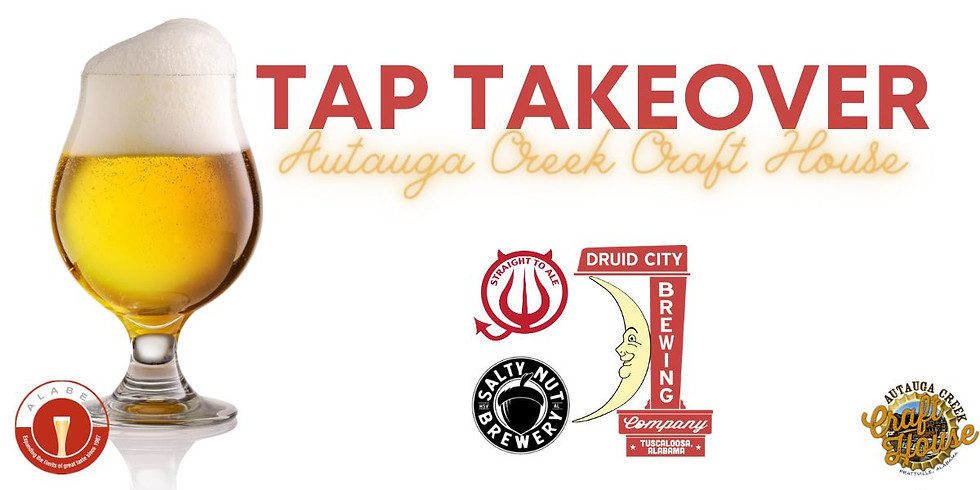 Straight to Ale, Druid City & Salty Nut Tap Takeover at Autauga Creek Craft House