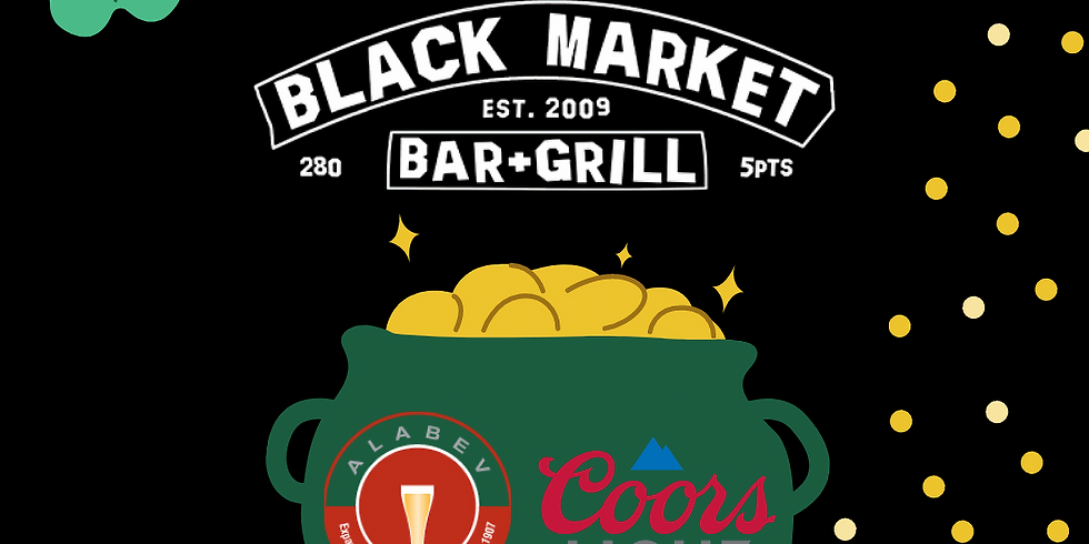 ST PATTY'S Coors Light Draft Specials at Black Market 280