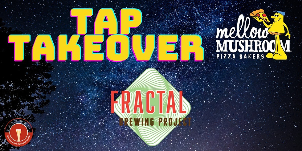 Fractal TWENTY Tap Takeover at Mellow Mushroom Jones Valley