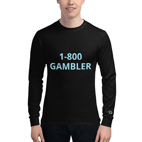 Men's Champion Long Sleeve 1-800-GAMBLER