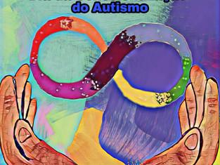 Dia Mundial da Conscientização Transtorno doEspectro Autista - TEA